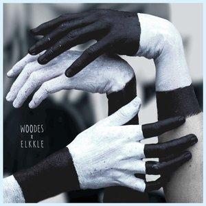 Image for 'Woodes x Elkkle'