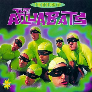 Image for 'The Return Of The Aquabats'