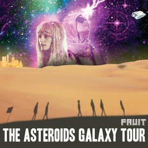 Image for 'The Asteroids Galaxy Tour Live'