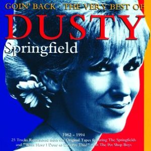 Image for 'Goin' Back - The Very Best of Dusty Springfield 1962-1994'