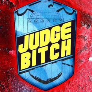 Image for 'Judge Bitch'