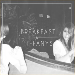 Image for 'Breakfast At Tiffany's'