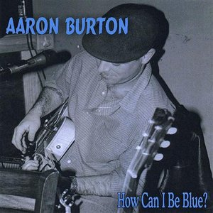 Image for 'How Can I Be Blue?'