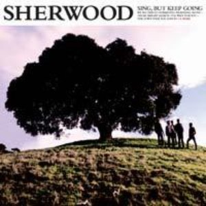Image for 'Sherwood - Sing, But Keep Going'
