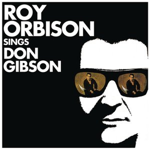 Image for 'Roy Orbison Sings Don Gibson'