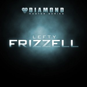 Image for 'Diamond Master Series - Lefty Frizzell'