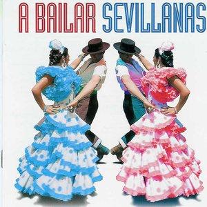 Bild för 'A Bailar Sevillanas: 40 Sevillanas Inolvidables'