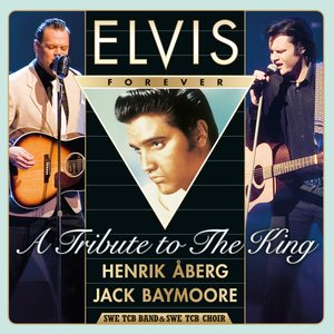 Image for 'Elvis Forever - A Tribute to The King (From Memphis to Las Vegas - Live in Concert)'