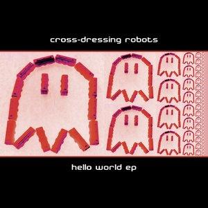 Image for 'Cross-Dressing Robots'