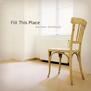 Image for 'Fill This Place'