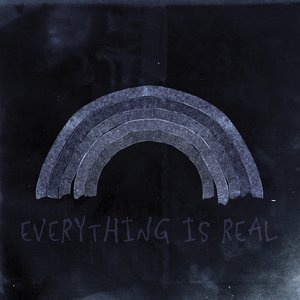 Image for 'Everything Is Real'