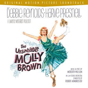Image for 'The Unsinkable Molly Brown - O.S.T.'
