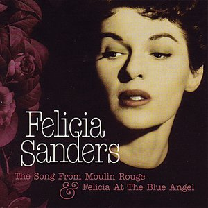 Image for 'The Song From Moulin Rouge & Felicia At The Blue Angel'