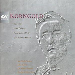 Image for 'Korngold: Schauspiel Overture, Piano Quintet, String Quartet No.2, Tomorrow'