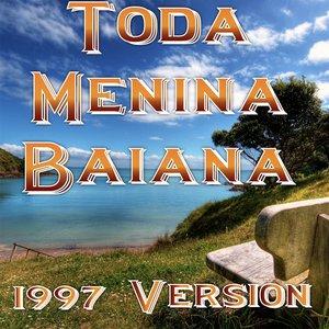 Imagem de 'Toda Menina Baiana (1997 Version)'