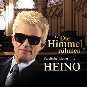 Image for 'Die Himmel rühmen - Festliche Lieder mit Heino'