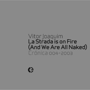 Image for 'La Strada Is On Fire (And We Are All Naked)'