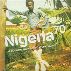 Bild för 'Nigeria 70 - The Definitive Story of 1970s Funky Lagos (disc 2)'