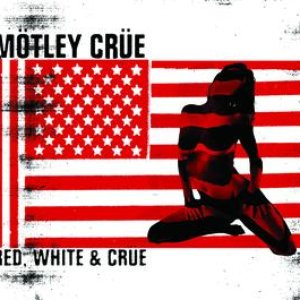 Image for 'Red White & Crue (Edited Version)'