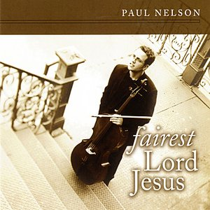 Image for 'Fairest Lord Jesus'