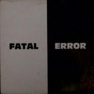 Image for 'Fatal Error'