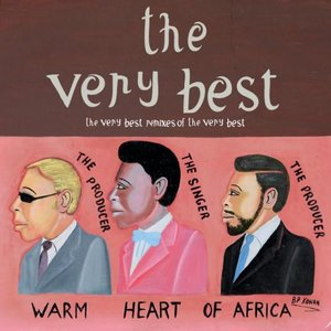 Image for 'Warm Heart of Africa: The Very Best Remixes of The Very Best'