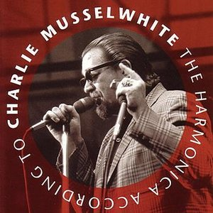 Imagem de 'The Harmonica According To Charlie Musselwhite'
