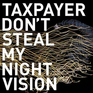 Image for 'Don't Steal My Night Vision'