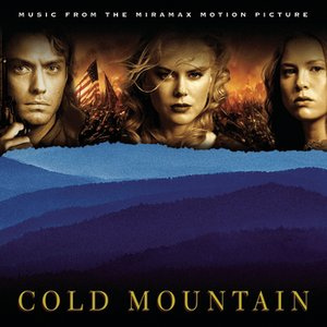 Image for 'Cold Mountain (Music From the Miramax Motion Picture)'