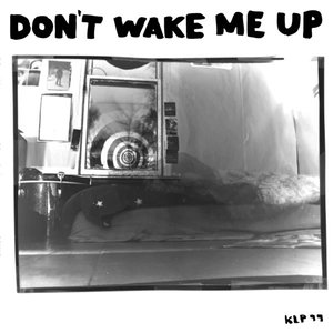 Image pour 'Don't Wake Me Up'
