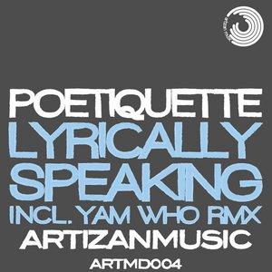 Image for 'Lyrically Speaking LP Part 1'