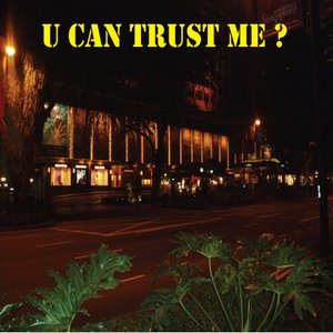 Image for 'U Can Trust Me'