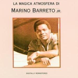 Image for 'La Magica Atmosfera Di Marino Barreto Jr.'