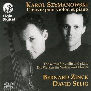 Image for 'Karol Szymanowski, L'oeuvre pour violon et piano, The works for violin and piano, Die Werken Fur Violine und Klavie'