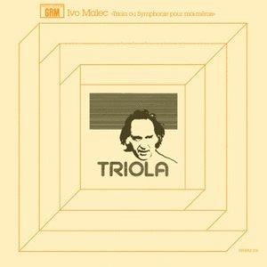 Image for 'Triola Ou Symphonie Pour Moi-Même'