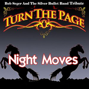 Image for 'Night Moves - Bob Seger and the Silver Bullet Band Tribute'