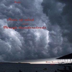 Bild för 'State of mind (CD 2) Through thunderclouds'