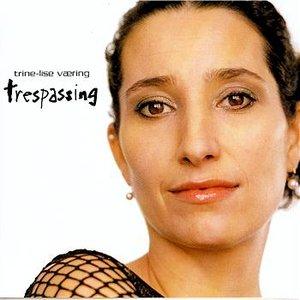 Image for 'Trespassing'