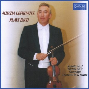 Image for 'Mischa Lefkowitz Plays Bach'