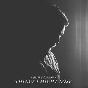 Image for 'Things I Might Lose'