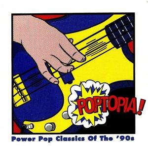 Image for 'Poptopia! Power Pop Classics of the '90s'