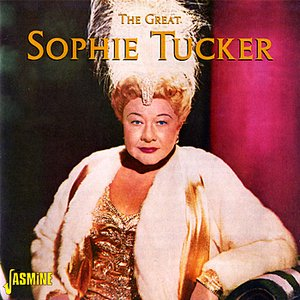 Image for 'The Great Sophie Tucker'