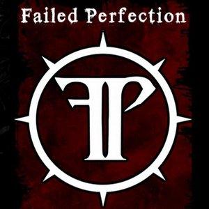 Image pour 'Failed Perfection'