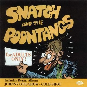 Imagem de 'Cold Shot / Snatch and the Poontangs'