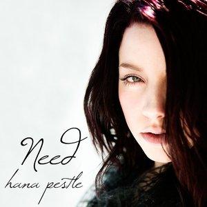 Image for 'Hana Pestle - NEED'
