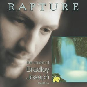 Image for 'Rapture (The Music Of Bradley Joseph)'