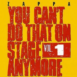 Image for 'You Can't Do That On Stage Anymore, Volume 1'