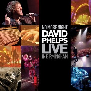 Immagine per 'No More Night: David Phelps Live In Birmingham'