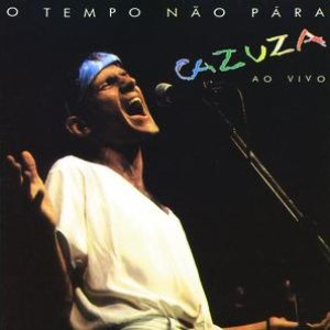 Image for 'O Tempo Nao Pára - Cazuza Ao Vivo'