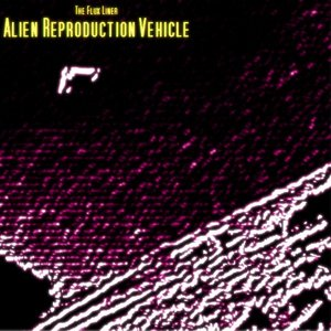 Image for 'Alien Reproduction Vehicle'